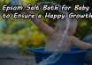 Epsom Salt Bath for Baby